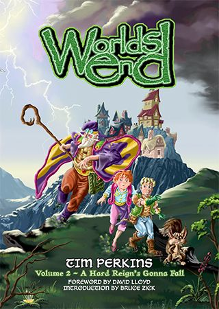 Worlds End - Volume 2 - A Hard Reign's Gonna Fall © Wizards Keep